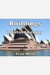 Buildings: Photos to enjoy (a children's picture book) Kindle Edition