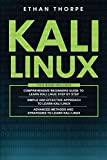 Kali Linux: 3 in 1: Beginners Guide+ Simple and
