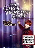 The Carol Burnett Show - Carol's Favorites with BONUS EPISODES