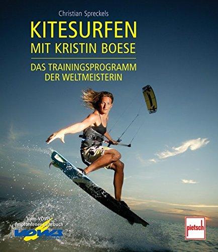 Kitesurfen mit Kristin Boese: Das Trainingsprogramm der Weltmeisterin
