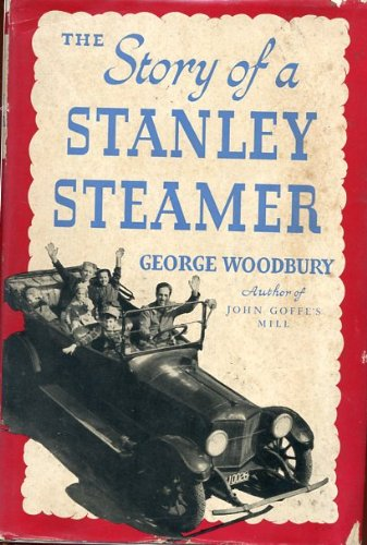 The Story of a Stanley Steamer