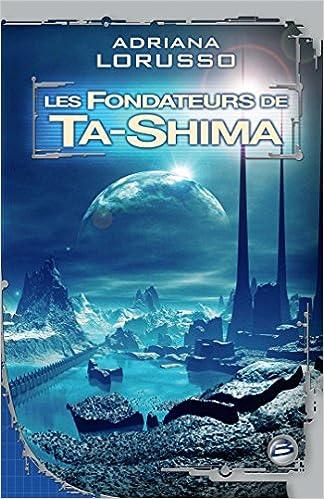 Téléchargement Ta-Shima T3 Les Fondateurs de Ta-Shima pdf
