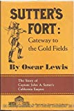 img - for Sutter's Fort;: Gateway to the gold fields (The American forts series) book / textbook / text book