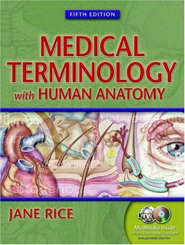 Read Online Medical Terminology With Human Anatomy , 5TH EDITION ebook