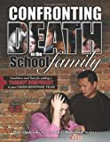 img - for Confronting Death in the School Family-Grades K-12 book / textbook / text book