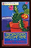 Trespassers Welcome Here, Karen Karbo, 0399134379