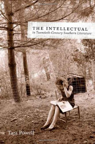 The Intellectual in Twentieth-Century Southern Literature: The Secret Diary of Robert Patrick, 1861--1865 (Southern Lite