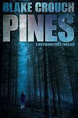 Pines (Wayward Pines) Paperback