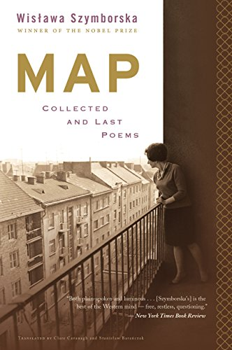 Map: Collected and Last Poems by [Szymborska, Wislawa]
