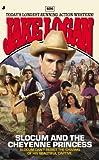 Slocum 426 - Slocum and the Cheyenne Princess, Jake Logan, 051515489X