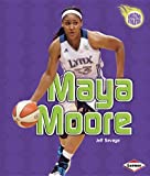 champion hill - Maya Moore (Amazing Athletes)
