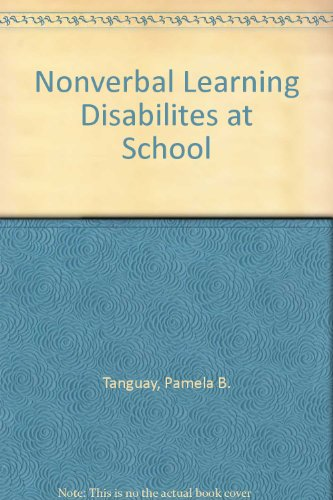 Nonverbal Learning Disabilites at School