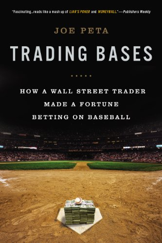 Trading Bases: How a Wall Street Trader Made a Fortune Betting on Baseball