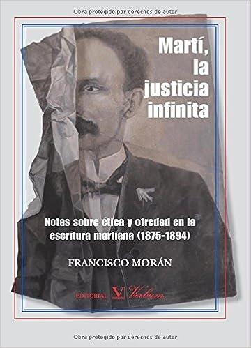 Libro descarga gratis invitado Martí, La Justicia Infinita (Ensayo (verbum)) en español PDF RTF