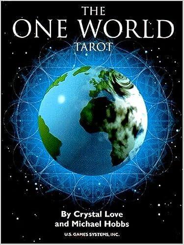 The One World Tarot Deck: Crystal Love, Michael Hobbs