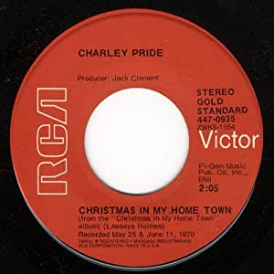 Charley Pride - Christmas In My Home Town / Santa And The Kids - Amazon.com Music