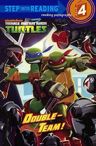 (Teenage Mutant Ninga Turtles: Double-Team! (Turtleback School & Library Binding Edition) (Step into Reading, Step 4: Teenage Mutant Ninja)