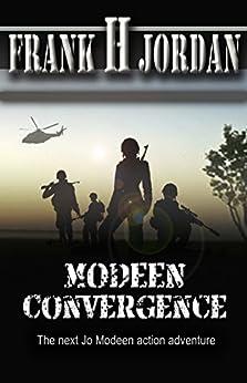 Modeen Convergence (The Jo Modeen series Book 4) by [Jordan, Frank H]