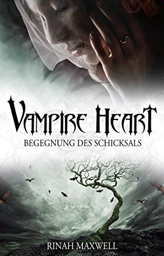 Vampire Heart: Begegnung des Schicksals (German Edition)