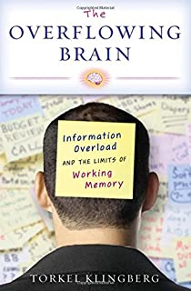 The new iq use your working memory to think stronger smarter the overflowing brain information overload and the limits of working memory fandeluxe Ebook collections