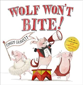 Wolf Won't Bite! - Kindle edition by Emily Gravett. Children ...