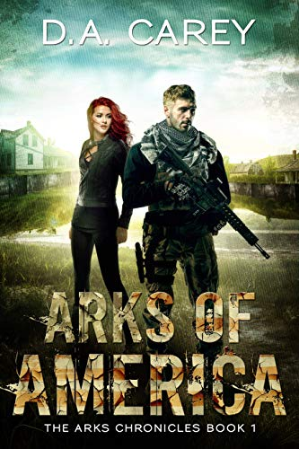 Arks of America by [Carey, D. A.]