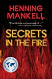 Secrets in the Fire, Henning Mankell, 1550378015