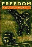 Freedom and Authority, William R. McKercher, 0921689306
