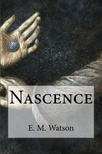 Read Online Nascence (Exordium) (Volume 1) ebook