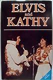 Elvis and Kathy, Kathy Westmoreland, 0961862203