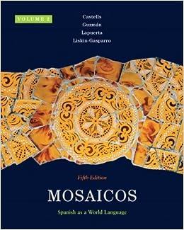 Book Mosaicos, Volume 2 1st (first) Edition by Castells, Matilde Olivella, Guzm¨¢n, Elizabeth E., Lapuerta, [2009]