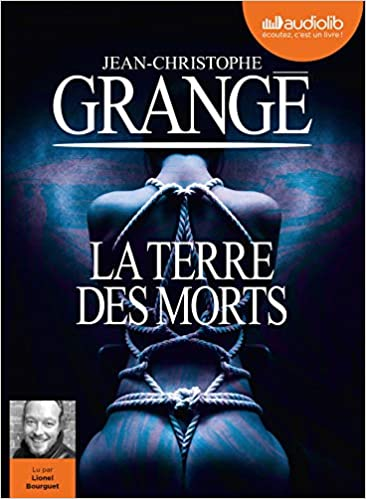 La Terre Des Morts Livre Audio 2cd Mp3 Grange J C