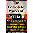 The Complete Works of William Shakespeare (illustrated edition)