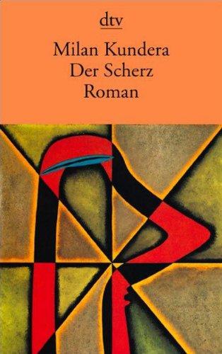 Der Scherz: Roman (German Edition)