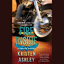 Fire Inside: A Chaos Novel Audiobook by Kristen Ashley Narrated by Kate Russell