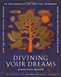Divining Your Dreams, Jonathan Sharp, 074322941X