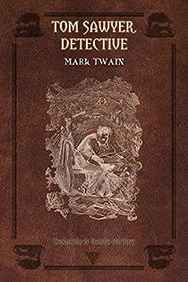 Tom Sawyer, detective par Twain