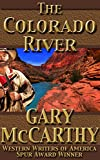 #2: The Colorado River (Rivers Of The West Book 5)