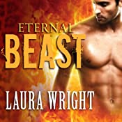 Eternal Beast: Mark of the Vampire, Book 4 | Laura Wright