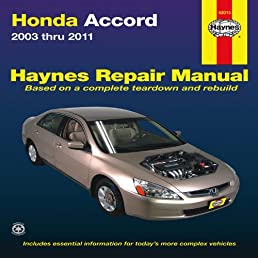 honda accord 2003 thru 2011 hayne s automotive repair manual rh amazon com haynes manual honda civic haynes manual honda accord
