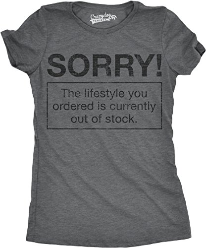 Crazy Dog TShirts - Womens Sorry Lifestyle Out of Stock Funny Self Mocking Making Fun T shirt - Camiseta Para Mujer