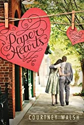 By Courtney Walsh Paper Hearts [Paperback]