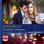 The Last Heir of Monterrato | Andie Brock