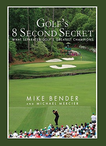 Golf's 8 Second Secret: What Separates Golf's Greatest Champions