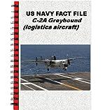 US NAVY FACT FILE C-2A Greyhound