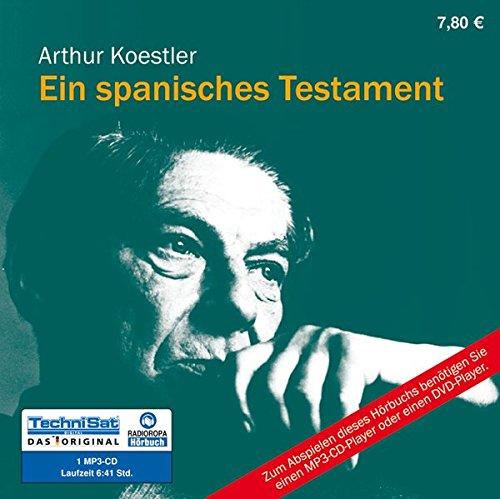 Ein spanisches Testament: Mit einem Nachwort von Peter Glaser (ungekürzte Lesung auf 1 MP3-CD)