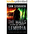The Walls of Lemuria Collection (A Purge of Babylon Story)
