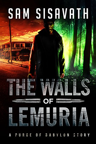 The Walls of Lemuria Collection: Keo Prequel (A Purge of Babylon Story) -