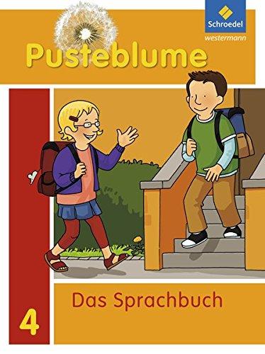 Pusteblume. Das Sprachbuch - Allgemeine Ausgabe 2009: Schülerband 4