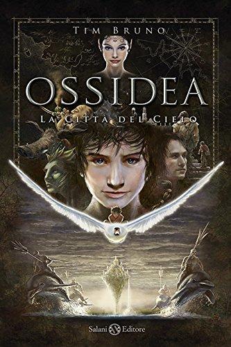 La città del cielo: Ossidea vol.1 (Italian Edition)